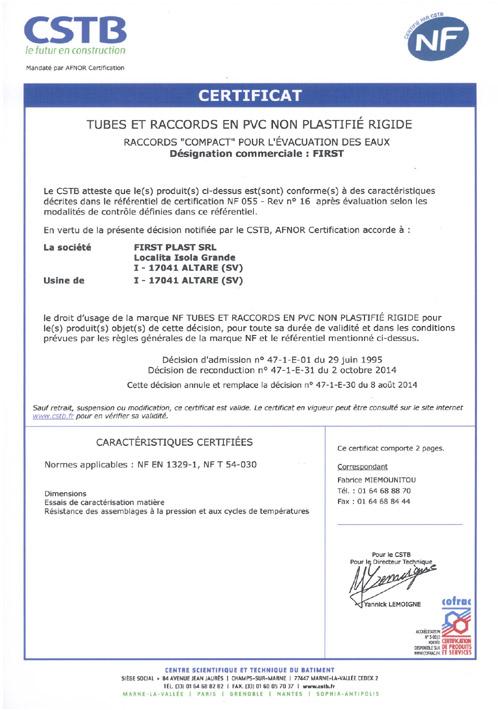 Certification – Raccords admis à la marque - NF EN 1329-1 / NF T 54-030 - AFNOR / CSTB