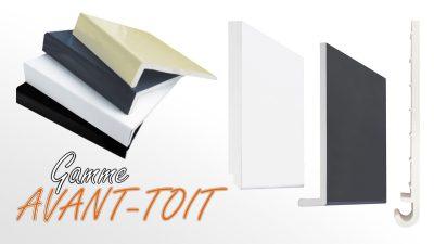 gamme avant toit first plast france. Black Bedroom Furniture Sets. Home Design Ideas